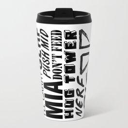 League of Legends Quotes Travel Mug