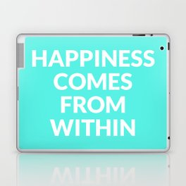 happiness comes from within Laptop & iPad Skin
