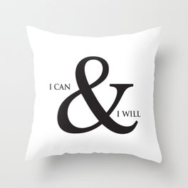 I Can & I Will Minimalist Modern Typography Quote & Dreamy Hope Abstract Soul Background Throw Pillow