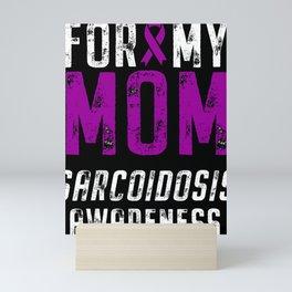 Sarcoidosis Awareness Mom Ribbon Mini Art Print