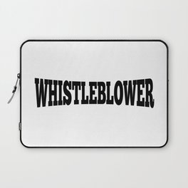 WHISTLEBLOWER Laptop Sleeve