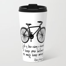 Life is like riding a bicycle... Travel Mug