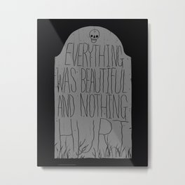 slaughterhouse V - everything was beautiful - vonnegut Metal Print