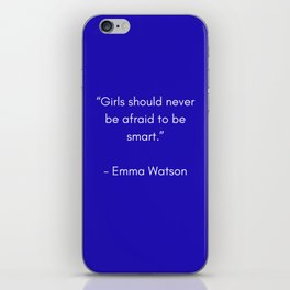 GIRLS SHOULD NEVER BE AFRAID TO BE SMART - FEMINIST QUOTE iPhone Skin