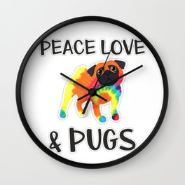 Peace Love & Pugs Cute Funny Tie Dye Pug Lover Gift Shirt Wall Clock