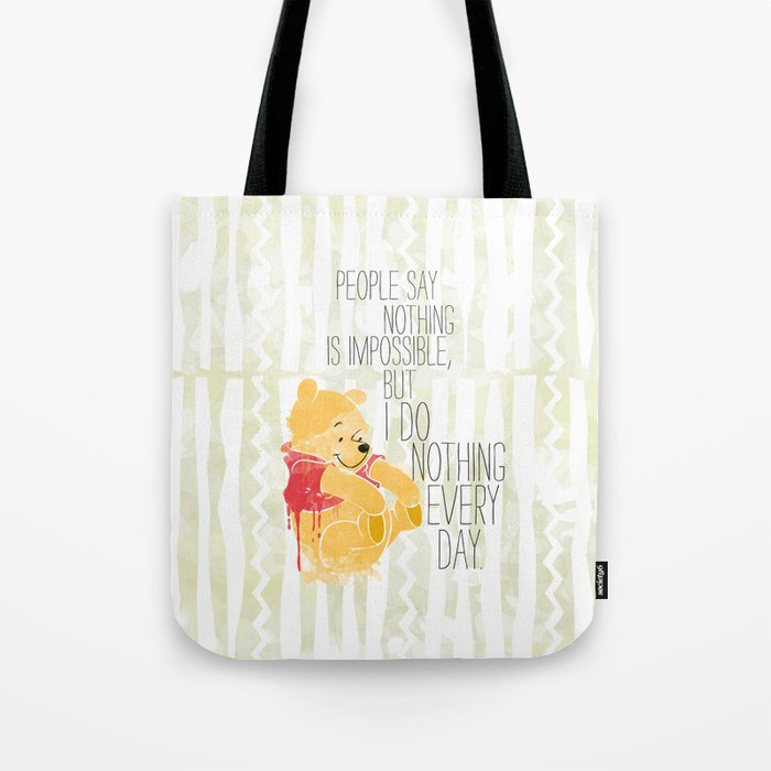 I do nothing every day Tote Bag