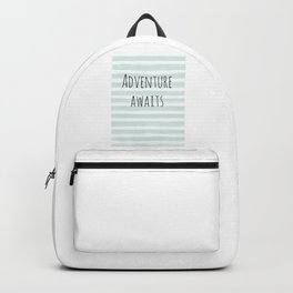 Adventure awaits Backpack