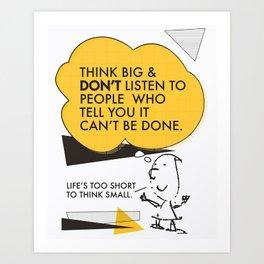 Think Big Awemous Quote Art Print
