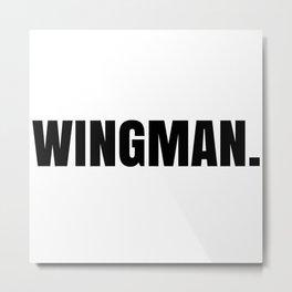 Wingman Metal Print