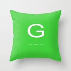 G is for GOOD luck - green version Throw Pillow