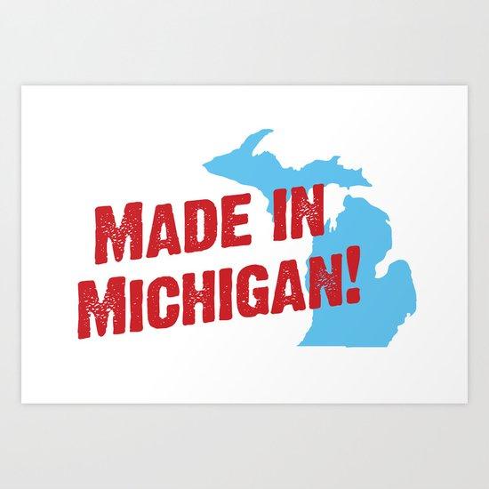 Made in Michigan Art Print
