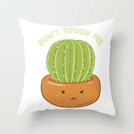 Funny Don't Touch Me Prickly Cactus Pun Succulent Throw Pillow