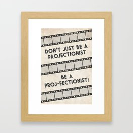 Projectionist Poster Framed Art Print