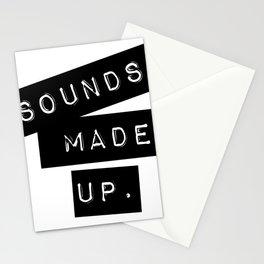 Sounds made up! Stationery Cards