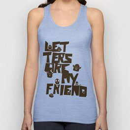 Letters are my friend Unisex Tank Top