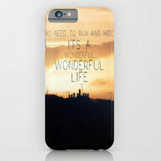 It's A Wonderful Life Slim Case iPhone 6s