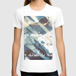My Mind Is Rambling T-shirt