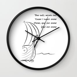 This will never end, Vikings Wall Clock