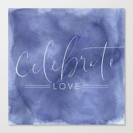 Celebrate Love Canvas Print
