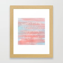 Remember You're The Storyteller Framed Art Print