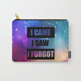 i came isaw i forgot funny quote Carry-All Pouch