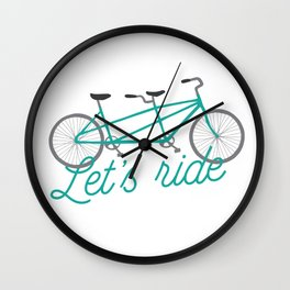 Let's Ride Tandem Bicycle - Teal Wall Clock
