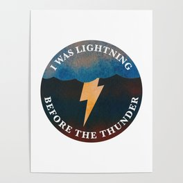 i was lightning before the thunder Poster
