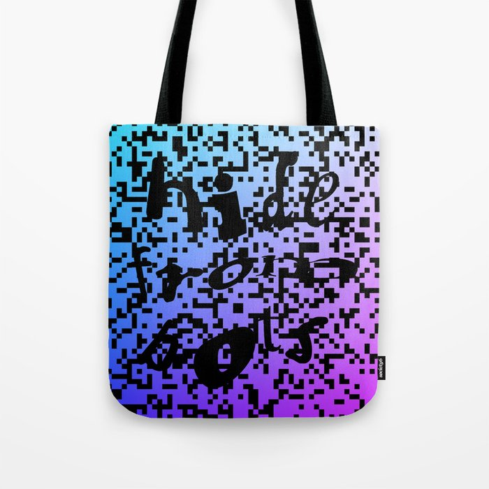 hide from bots Tote Bag