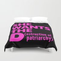 patriarchy Duvet Covers featuring She Wants the D (estruction of Patriarchy) - Pink by CreativeAngel