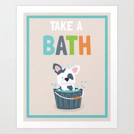 Take a Bath puppy illustration children's bathroom art print Art Print