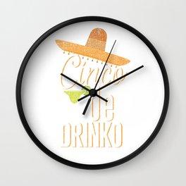 Cinco De Drinko Funny Distressed Cinco De Mayo T-Shirt Wall Clock