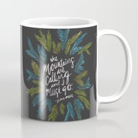 the mountains are calling Mugs featuring Mountains Calling – Charcoal by Cat Coquillette