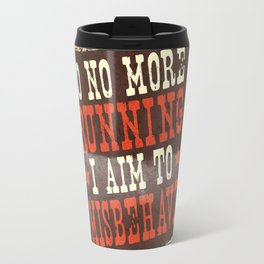 Misbehave Spaghetti Western Travel Mug