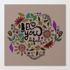 Be You-Tiful (color variation) Canvas Print