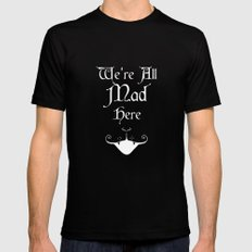 Alice In Wonderland We're All Mad Here X-LARGE Black Mens Fitted Tee
