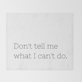 Don't tell me what I can't do - Lost - TV Show Collection Throw Blanket
