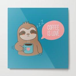 Coffee Loving Kawaii Cute Sloth Metal Print