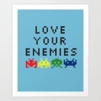 Love Your Enemies Art Print