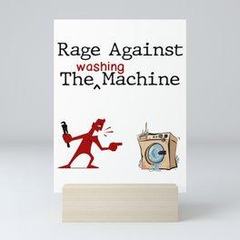 Rage Against The Washing Machine Mini Art Print