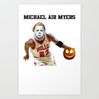 michael myers Art Prints featuring Michael Air Myers by negativecreep