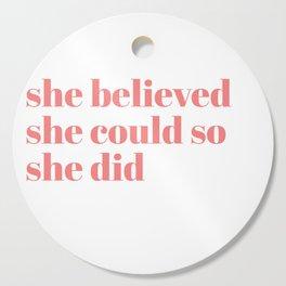 she believed Cutting Board
