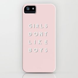 GIRLS DON'T LIKE BOYS iPhone Case