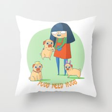 Pugs need hugs Throw Pillow