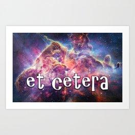 ETC - Et cetera Art Print