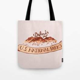Defend Our Nat'l Parks Tote Bag