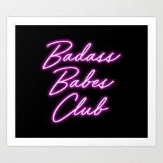 Badass Babes Club Art Print