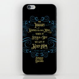 The library knows its own mind...Strange the Dreamer iPhone Skin