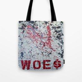 """""""woes"""" Tote Bag"""