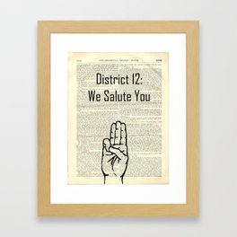 district 12: we salute you Framed Art Print