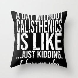 Calisthenics funny sports gift Throw Pillow